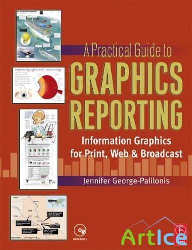 A Practical Guide to Graphics Reporting