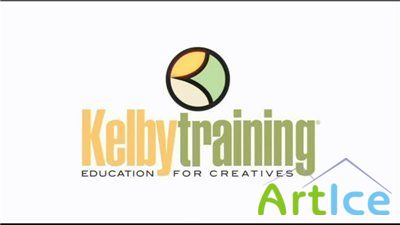 Kelby Training - Picture Postcard Workflow (I - III Part)