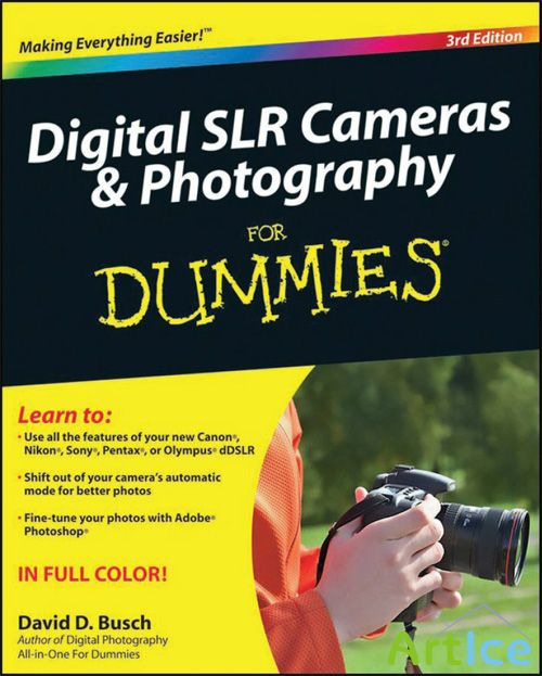 Digital SLR Cameras & Photography - for Dummies
