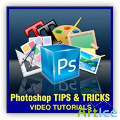 Watch & Learn: Photoshop Tips and Tricks Vol.1-6 PACK