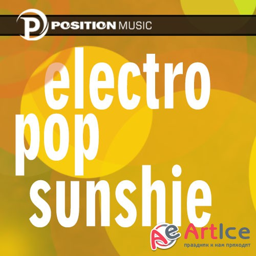 Production Music Series Vol. 90 - Electro Pop Sunshine