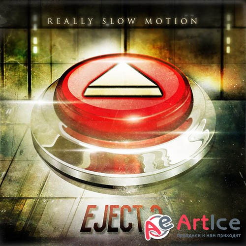 Really Slow Motion - Eject 2