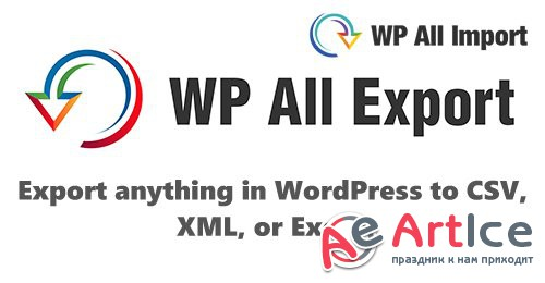 WP All Export Pro v1.5.3 - Export anything in WordPress to CSV, XML, or Excel