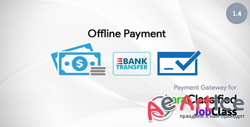 CodeCanyon - Offline Payment v1.4 - Plugin for LaraClassified and JobClass - 20765766