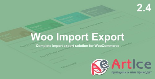 CodeCanyon - Woo Import Export v2.4.2 - 13694764