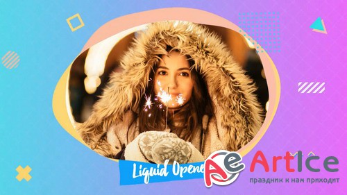 Проект ProShow Producer - Liquid Opener MV.P